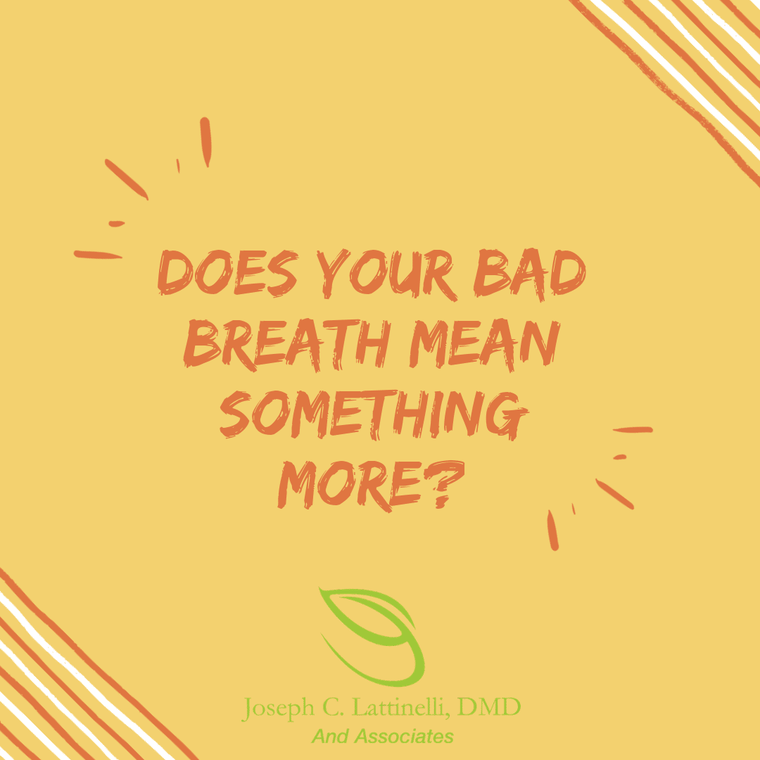 What Does Your Bad Breath Mean?